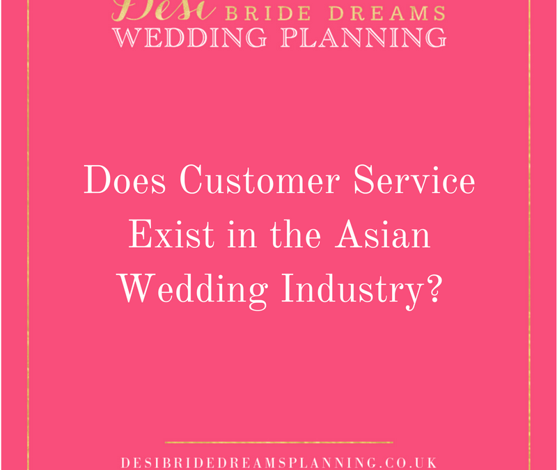 Does Customer Service Exist in the Asian Wedding Industry?