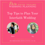 Top Tips On How To Successfully Plan Your Fusion Wedding